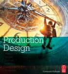 Filmcraft: Production Design ebook by Fionnuala Hannigan