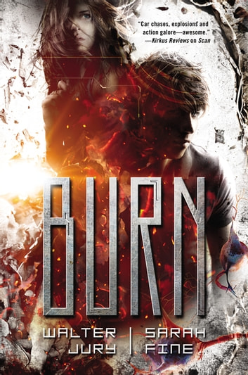Burn ebook by Sarah Fine,Walter Jury