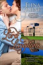 Lord Langdon's Kiss ebook by Elena Greene