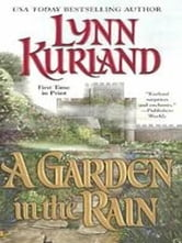 A Garden In The Rain ebook by Lynn Kurland