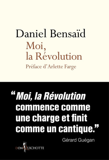 Moi, la Révolution eBook by Daniel Bensaid,Arlette Farge