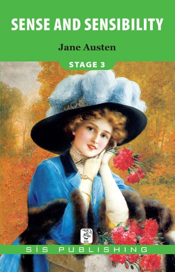 Sense And Sensibility Stage 3 ebook by Jane Austen