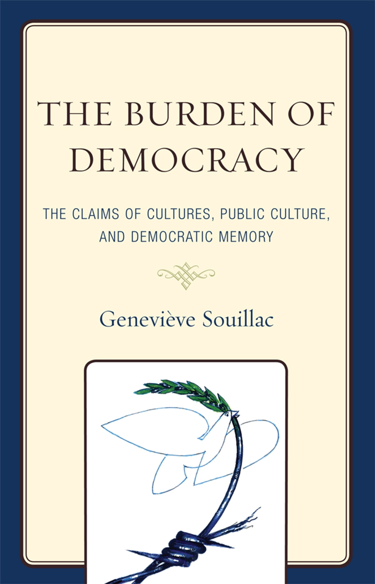 The Burden Of Democracy Ebook By Genevi 232 Ve Souillac border=