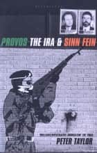 The Provos ebook by Peter Taylor