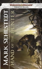 Hand of the Hunter - Chosen of Nendawen, Book II ebook by Mark Sehestedt
