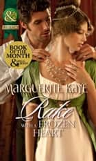 Rake with a Frozen Heart (Mills & Boon Historical) ebook by Marguerite Kaye