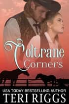 Coltrane Corners ebook by Teri Riggs