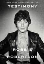 Testimony ebook by Robbie Robertson