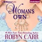 Woman's Own audiobook by Robyn Carr