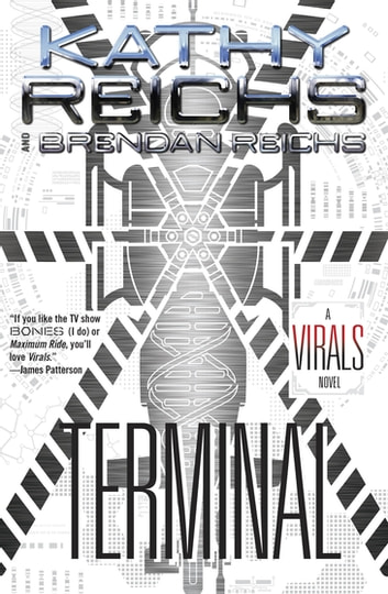 Terminal - A Virals Novel ebook by Kathy Reichs,Brendan Reichs
