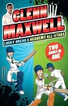 Glenn Maxwell 1 & 2 Bindup ebook by Patrick Loughlin, Glenn Maxwell
