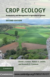 Crop Ecology ebook by Connor, David J.