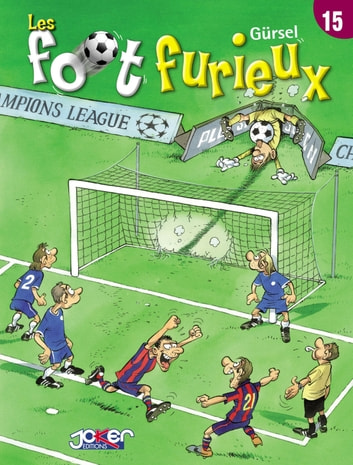Les Foot furieux T15 ebook by Gurcan Gursel