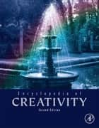Encyclopedia of Creativity ebook by Mark A. Runco, Steven R. Pritzker