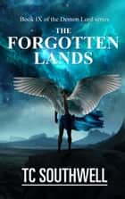 Demon Lord IX -The Forgotten Lands ebook by