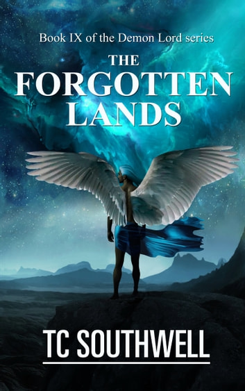 Demon Lord IX -The Forgotten Lands ebook by T C Southwell
