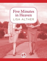Five Minutes in Heaven ebook by Lisa Alther