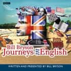 Journeys In English audiobook by Bill Bryson
