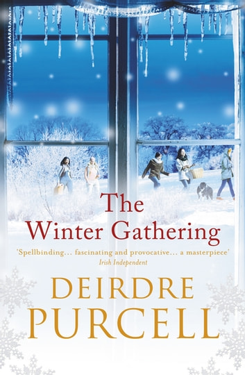 The Winter Gathering - A warm, life-affirming story of enduring friendship ebook by Deirdre Purcell
