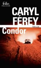 Condor ebook by Caryl Férey