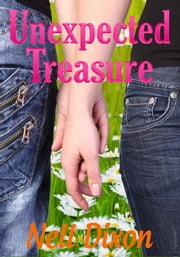 Unexpected Treasure ebook by Nell Dixon