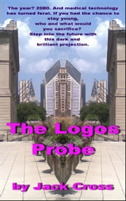 The Logos Probe ebook by Jack Fox