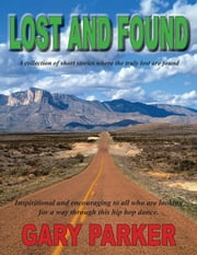 Lost and Found ebook by Gary Parker