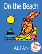 On the Beach ebook by Altan, Altan, Natalie Hall