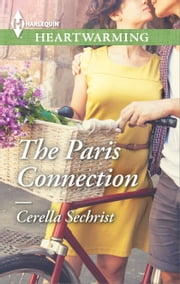 The Paris Connection - A Clean Romance ebook by Cerella Sechrist