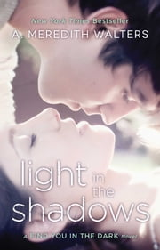Light in the Shadows ebook by A. Meredith Walters