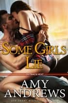 Some Girls Lie 電子書 by Amy Andrews