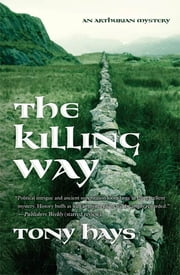 The Killing Way ebook by Tony Hays