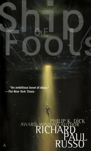 Ship of Fools ebook by Richard Paul Russo