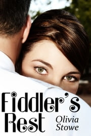 Fiddler's Rest ebook by Olivia Stowe