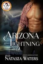 Arizona Lightning - Vyro Creek, #1 ebook by Natasza Waters