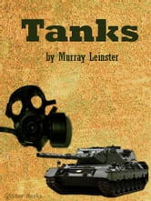 Tanks ebook by Murray Leinster