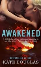 Awakened ebook by Kate Douglas