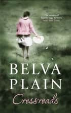 Crossroads ebook by Belva Plain