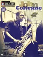 John Coltrane Standards Songbook - Jazz Play-Along Volume 163 ebook by John Coltrane