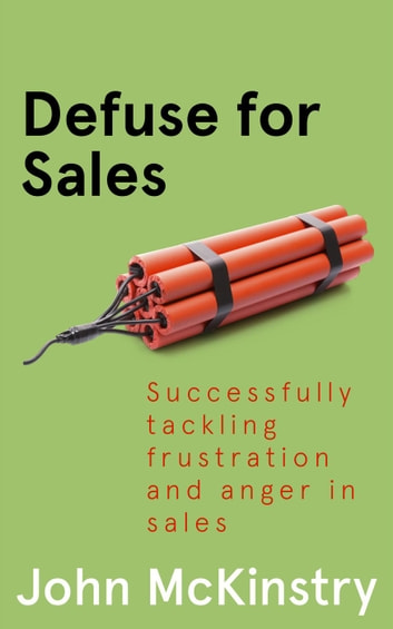 Defuse for Sales ebook by John McKinstry