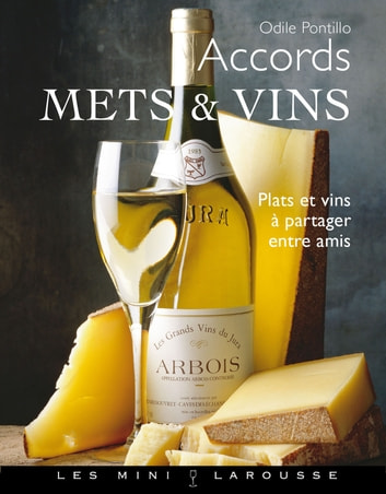Accords mets-vins ebook by Odile Pontillo