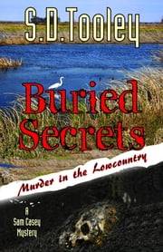 Buried Secrets ebook by S.D. Tooley