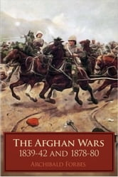 The Afghan Wars ebook by Archibald Forbes
