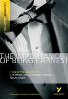 The Importance of Being Earnest: York Notes Advanced ebook by Oscar Wilde