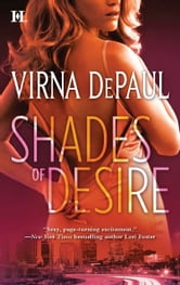 Shades of Desire ebook by Virna DePaul