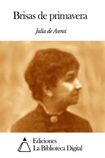 Brisas de primavera ebook by Julia de Asensi