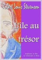L'île au trésor ebook by André Laurie, Robert Louis Stevenson