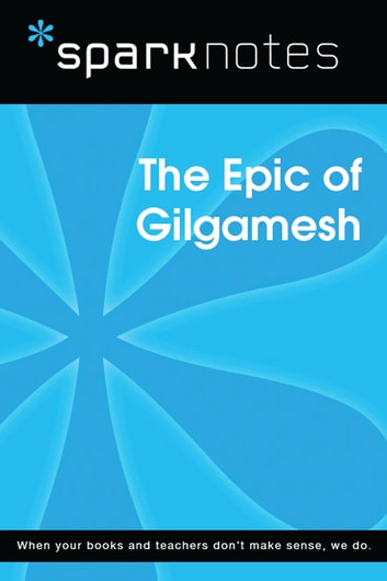 Gilgamesh (SparkNotes Literature Guide) ebook by SparkNotes