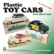 Plastic Toy Cars of the 1950s & 1960s - The Collector's Guide ebook by Andrew Ralston
