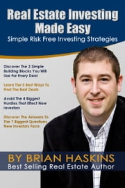 Real Estate Investing Made Easy ebook by Kobo.Web.Store.Products.Fields.ContributorFieldViewModel